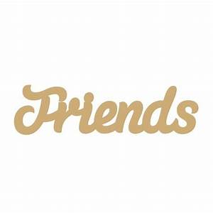 Joined Words : 3mm MDF Friends Word in Susa Font