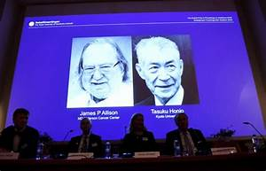 2018 Nobel Medicine Prize awarded for cancer research ...