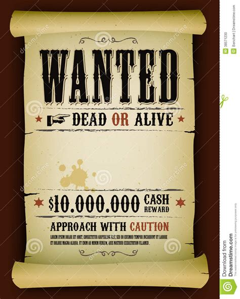 wanted dead or alive poster template free wanted vintage poster on parchment stock vector image 38571230