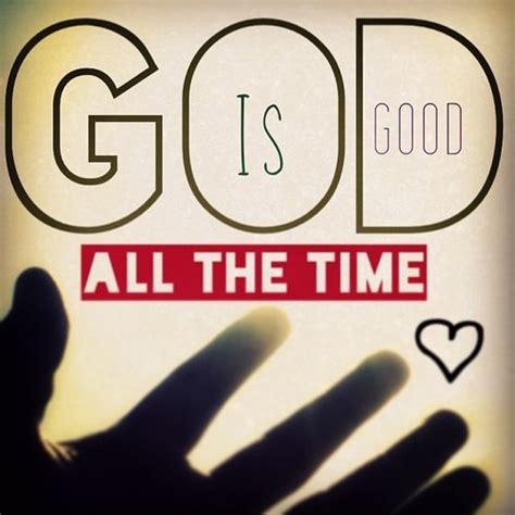 Dios es bueno todo el tiempo& Misiones