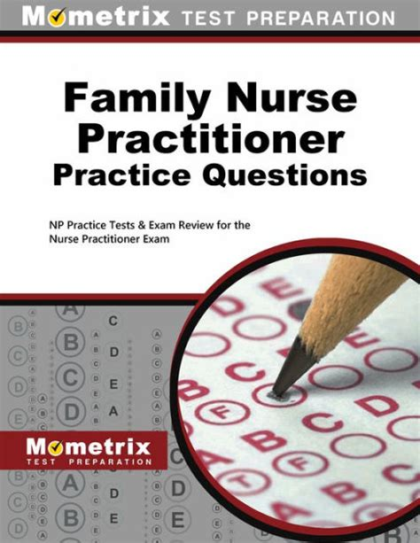 Np Questions by Family Practitioner Practice Questions Second Set