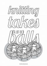 Knitting Coloring Pages Lot Balls Takes Yarn Don Square Adults True Printables Such Printable Lots Funny Themed sketch template