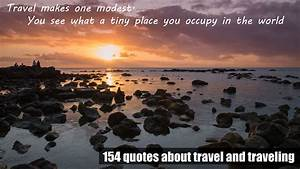 154 quotes about travel and traveling, the inspirational ...