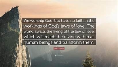 God Worship Faith Pilgrim Peace Law Workings