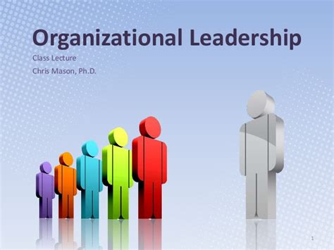 organizational leadership  class lecture