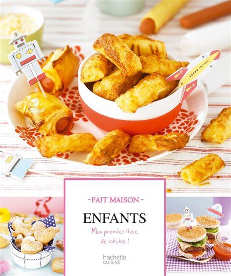 des recette de cuisine livre recette enfant gourmandise en image
