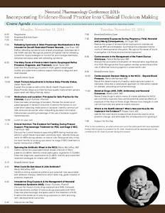 Neonatal Pharmacology Conference : Incorporating Evidence ...