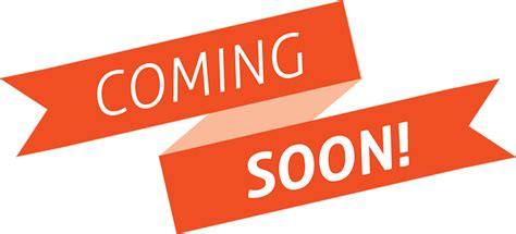 Coming Soon PNG Transparent Images   PNG All  Coming Soon Ribbon Png