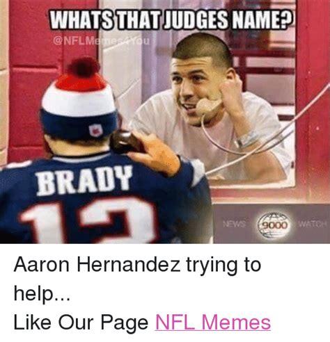 Aaron Meme 25 Best Memes About Aaron Hernandez Meme Memes And Nfl