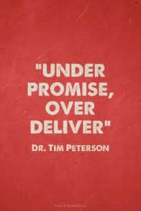 Under Promise Over Deliver Quote