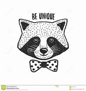 Hand Drawn Raccoon Print. Be Unique Quote. Vector Vintage ...