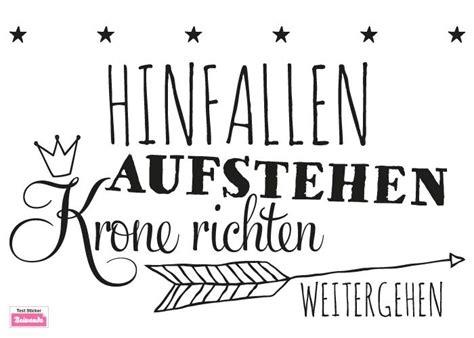 Spruch Hinfallen Krone Richten by Pin Angelika Melzer Auf Potchen