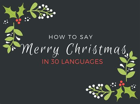 How To Say Merry Christmas In 30 Languages  Language News