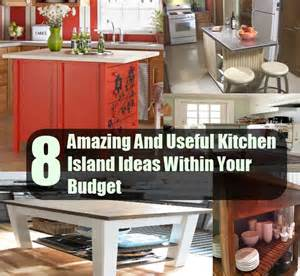 Cheap Diy Kitchen Island Ideas by 8 Amazing And Useful Kitchen Island Ideas Within Your