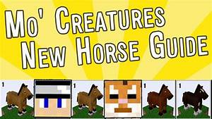Mo 39 Creatures How To 1 7 2 New Updated Horse Guide