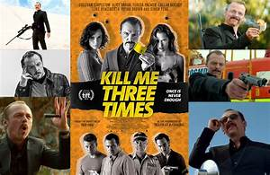 Kill Me Three Times – Simon Pegg Movie Trailer | 420 News
