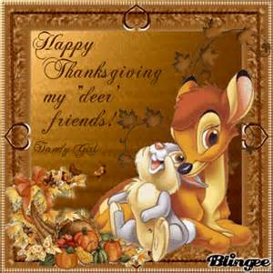 happy thanksgiving to all my quot deer quot friends picture 102854893 blingee