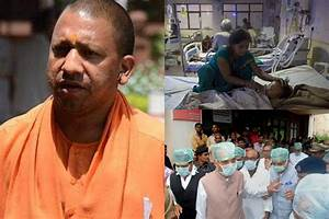 Gorakhpur tragedy updates: Yogi Adityanath breaks down ...