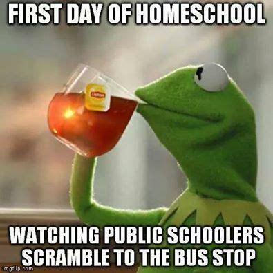 Homeschool Memes - homeschool humor still learning something new