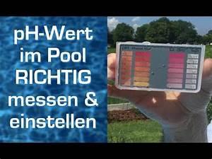 Ph Wert Einstellen : ph wert im pool wasser richtig messen und einstellen youtube ~ Eleganceandgraceweddings.com Haus und Dekorationen