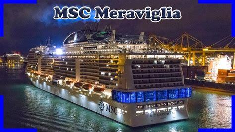cruiseship msc meraviglia arriving  departure barcelona