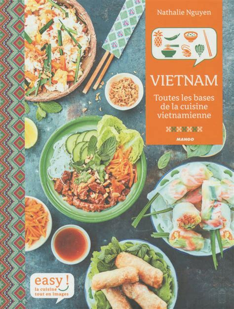 livre toutes les bases de la cuisine vietnamienne nguyen nathalie mango easy