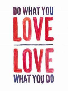 Do What You Love : do what you love and love what you do the truth mahindra raj ~ Buech-reservation.com Haus und Dekorationen