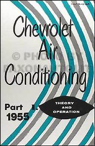 1955 Chevy Air Conditioning Service Manual Set 55