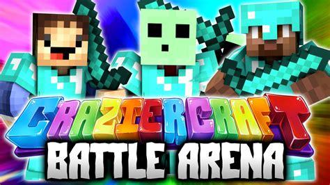 Battle Arena!  Minecraft Crazier Craft #18  (new Crazy