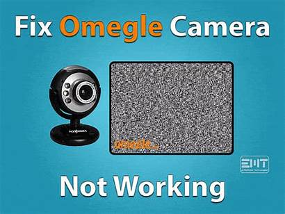 Omegle Camera Working Fix Issue Fixed Easy