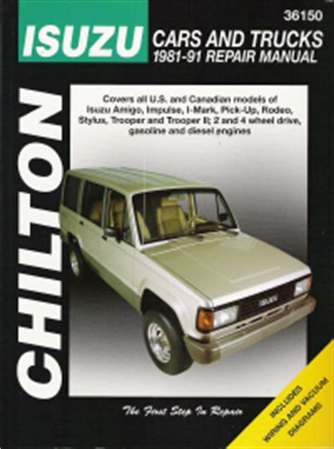 book repair manual 1992 isuzu stylus parental controls 1981 1991 isuzu cars trucks chilton s total car care manual
