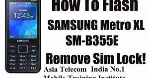 How To Flash Samsung Metro Xl Sm-b355e With Odin Without Box