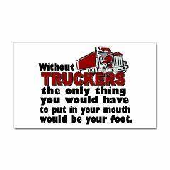 1000 Trucker Quotes On Pinterest Truck Driver Wife