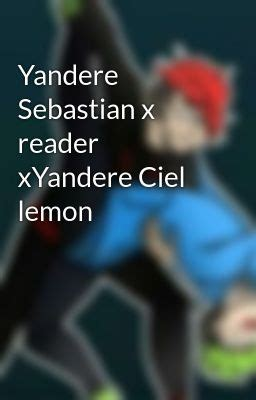 Ciel Phantomhive X Reader Lemon