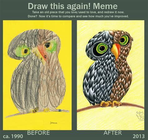 How To Draw An Owl Meme - draw this again meme an owl by tabascofanatikerin on deviantart