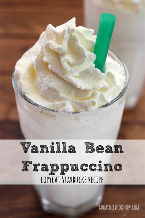Vanilla Bean Frappuccino   Copycat Starbucks Recipe   Moms Need To Know