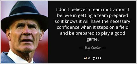 tom landry quote  dont   team motivation