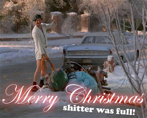 Christmas Vacation Meme - merry christmas shitter was full by joes fanclub