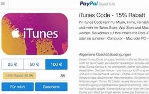 Paypal Karten Kaufen : itunes karten mit 15 rabatt bei paypal gifts mobil ganz ~ Orissabook.com Haus und Dekorationen