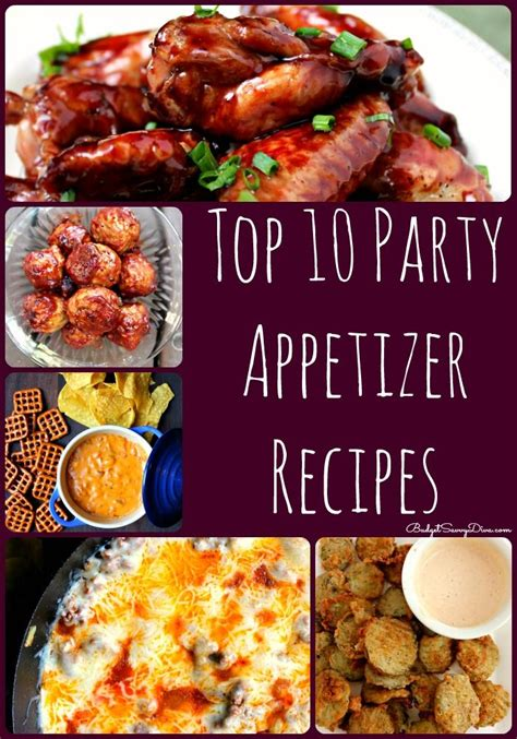 top 10 party appetizer recipes roundup