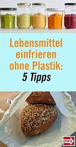 Käse Aufbewahren Ohne Plastik : lebensmittel einfrieren im glas in der stofftasche oder papiert te lebensmittel aufbewahren ~ Watch28wear.com Haus und Dekorationen