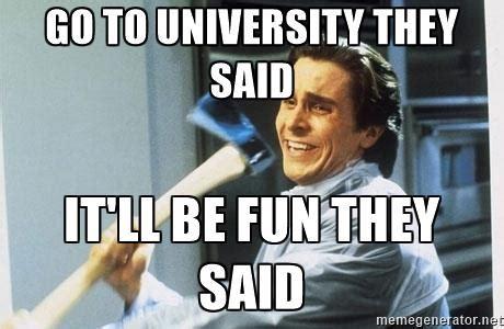 University Memes - 10 student memes that perfectly define attending university uniplaces blog