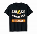 Amazon.com: 220 221 Whatever it Takes Electrician T-Shirt ...