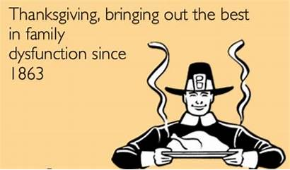 Thanksgiving Funny Memes Dysfunctional Survive Quotes