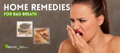 home remedies  bad breath  gain fresh