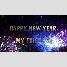 Happy New Year 2017! Happy New Year, My Friends! ♡ Youtube
