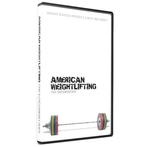 American Weightlifting The Documentary Catalyst Athletics