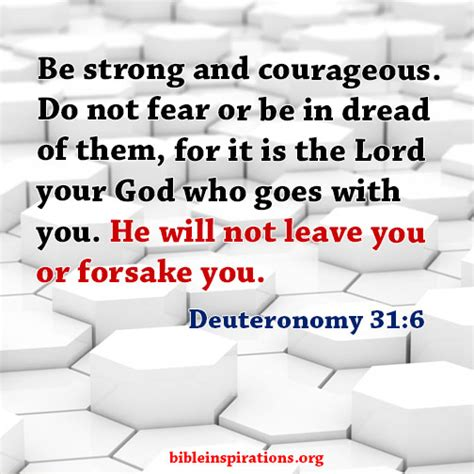Be Strong And Courageous He Will Never Leave You Nor