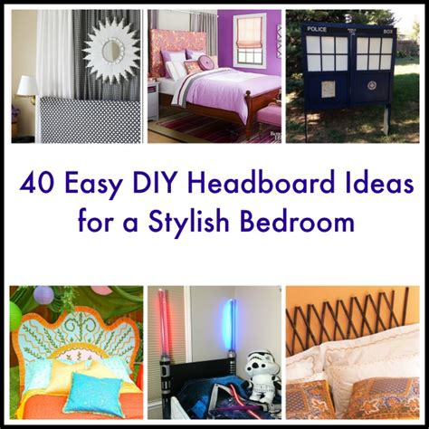 40 Easy Diy Headboard Ideas For A Stylish Bedroom