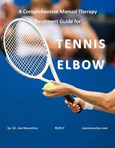A Comprehensive Manual Therapy Treatment Guide For Tennis